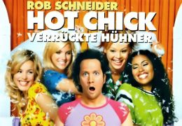 Hot Chick - Verrückte Hühner
