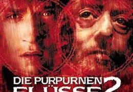 Die Purpurnen Flüsse 2 - Die Engel der Apocalypse...S FILM