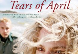 Tears of April - Die Unbeugsame - Filmplakat