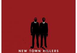 New Town Killers - Filmplakat