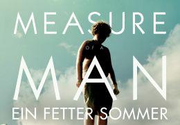 Measure of a Man - Ein fetter Sommer
