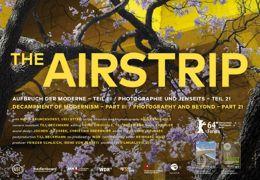 Airstrip - Aufbruch der Moderne, Teil III