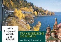 Die Transsibirische Eisenbahn