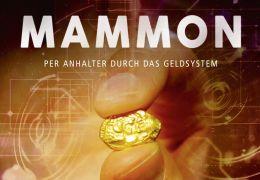 MAMMON - Per Anhalter durch das Geldsystem