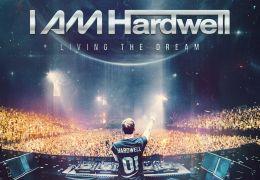 I Am Hardwell - Living the Dream