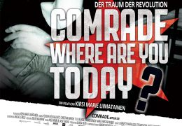 Comrade, where are you today? - Der Traum der Revolution