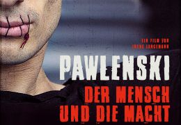 Pawlenski - Der Mensch und die Macht