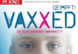 Vaxxed - Die schockierende Wahrheit !?