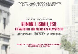 Roman J. Israel, Esq. - Die Wahrheit und nichts als...rheit