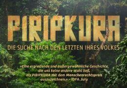 Piripkura - Die Suche nach den Letzten ihres Volkes -