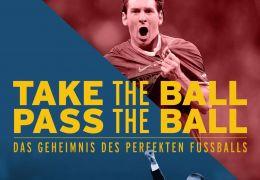 Take the Ball, Pass the Ball - Das Geheimnis des...balls