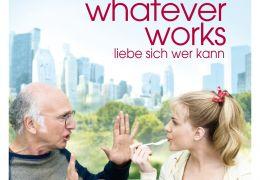 Whatever Works - Liebe sich wer kann
