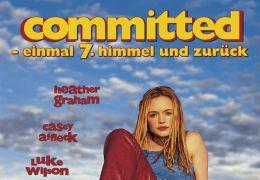 Committed- Einmal siebter Himmel und zurück