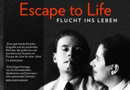 Escape to Life -The Erika and Klaus Mann Story