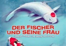 Der Fischer und seine Frau  2005 Constantin Film, München
