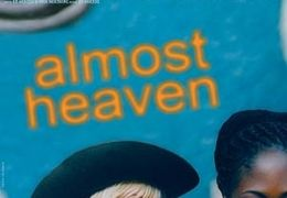 Almost Heaven  timebandits films GmbH