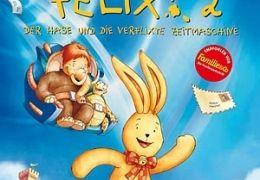 Felix 2 - Der Hase und die verflixte Zeitmaschine...m Film