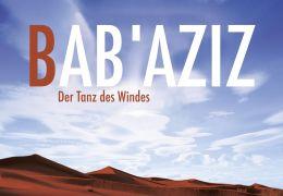 Bab' Aziz - Der Tanz des Windes
