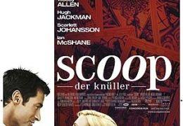Scoop - Der Knüller  2006 Concorde Filmverleih GmbH