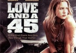 Love and a .45 - Videocover