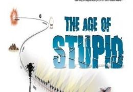 'The Age Of Stupid'