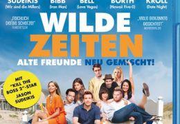 Wilde Zeiten - Alte Freunde neu gemischt!