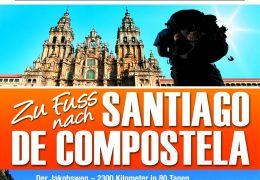 Zu Fuss nach Santiago de Compostela