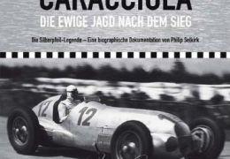 Caracciola – Die ewige Jagd nach dem Sieg Die...gende