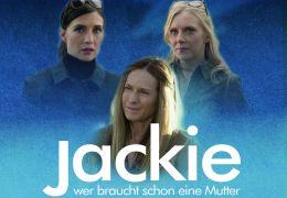 Jackie - Wer braucht schon eine Mutter -