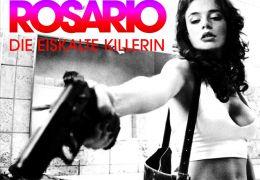 Rosario - Die eiskalte Killerin