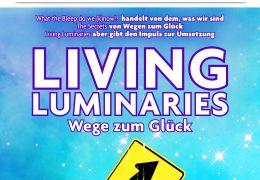 Living Luminaries - Wege zum glück