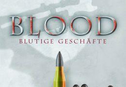 Blood - Blutige Geschäfte