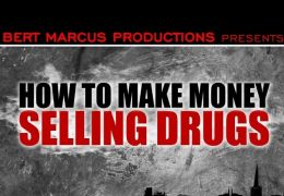 How to Make Money Selling Drugs - Poster