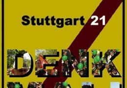 Stuttgart 21 - Denk Mal!