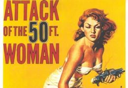Attack of the 50 Foot Woman / Angriff der 20 Meter Frau