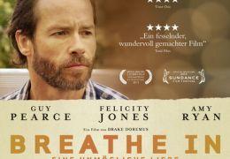 Breathe In – Eine Unmögliche Liebe