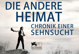 Die andere Heimat - Chronik einer Sehnsucht - Hauptplakat