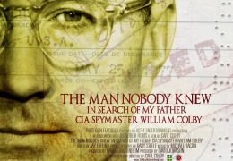 The Man Nobody Knew: In Search of My Father, CIA...Colby
