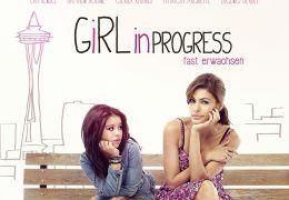 Girl in Progress - Fast erwachsen