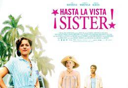 Hasta La Vista, Sister! - Hauptplakat