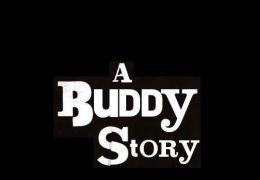 A Buddy Story