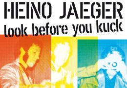 Heino Jäger Look Before You Kuck