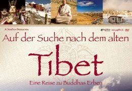 Auf der Suche nach dem alten Tibet - Eine Reise zu...oster