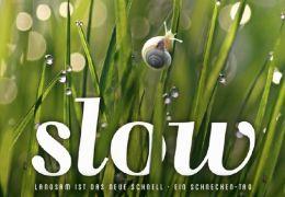 Slow - Langsam ist das neue Schnell - Ein...oster