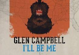 Glen Campbell: I'll Be Me
