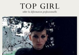 Top Girl oder La déformation professionnelle