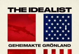 The Idealist - Geheimakte Grönland