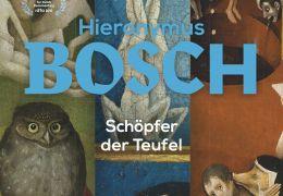Hieronymus Bosch - Schöpfer der Teufel