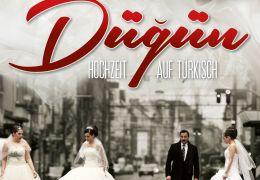 Dügün - Hochzeit auf Türkisch