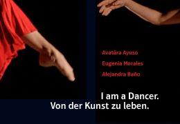 El SÉPTIMO SENTIDO - I am a dancer. Von der Kunst zu leben